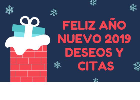 Feliz año nuevo 2019 deseos y citas